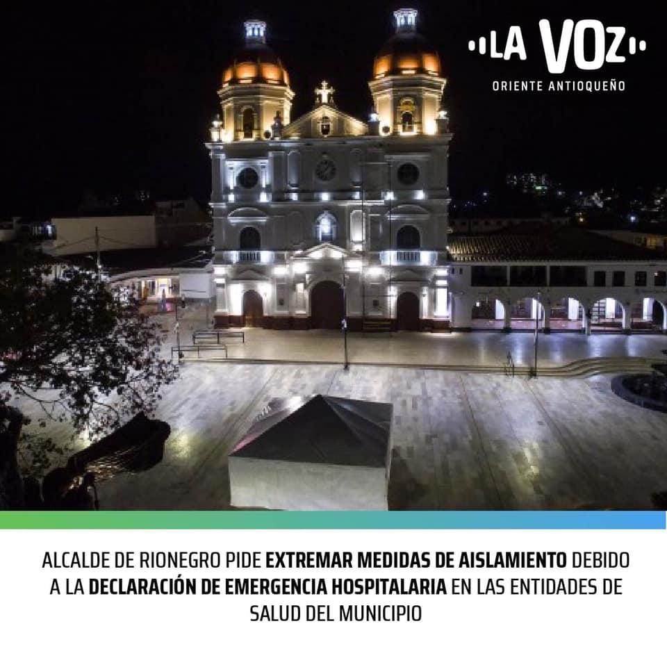 Alcalde de Rionegro pide extremar medidas de aislamiento