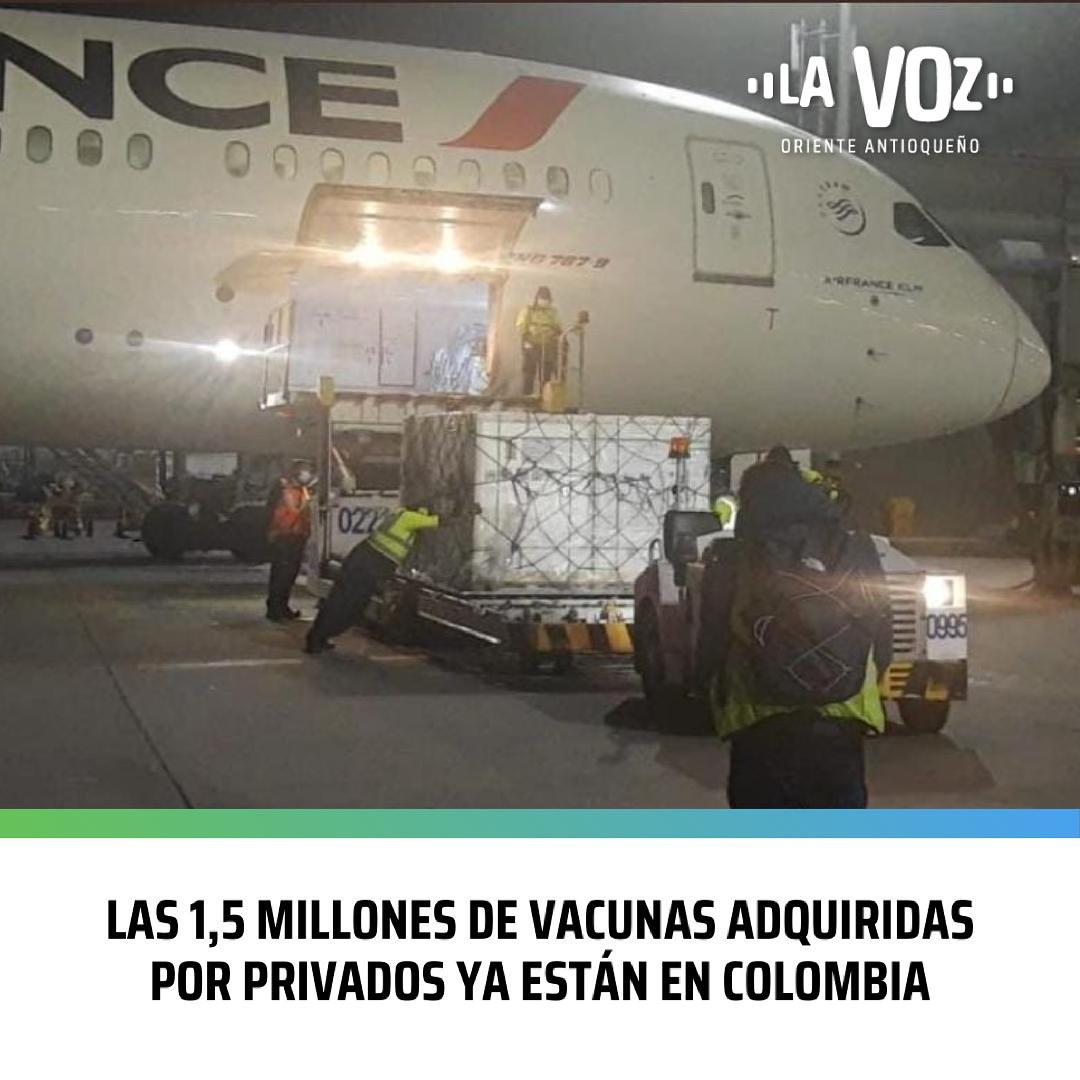 Las 1,5 Millones de Vacunas adquiridas por Privados ya están en Colombia