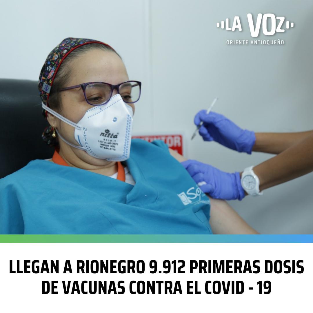 Llegan a Rionegro 9.912 primeras dosis de Vacunas contra el COVID – 19