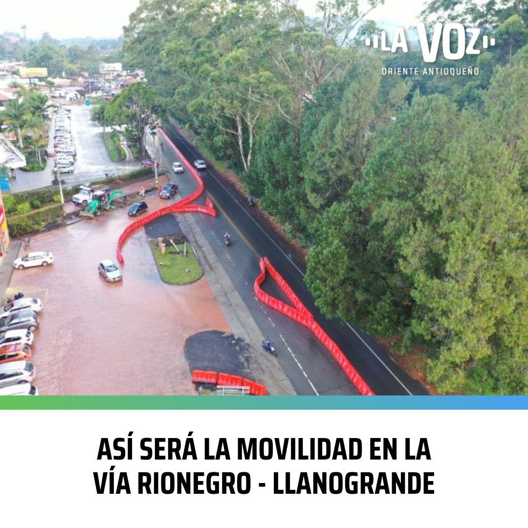 Así será la Movilidad en la Vía Rionegro – Llanogrande